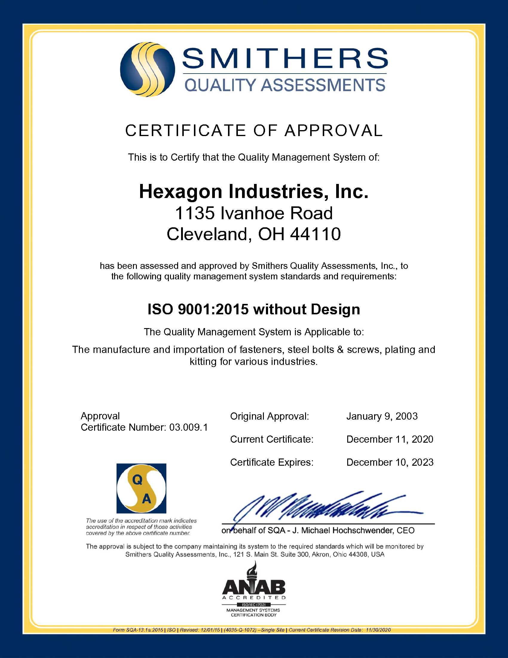 Hexagon Industries, built for quality